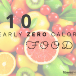 10 Foods with Nearly Zero Calories