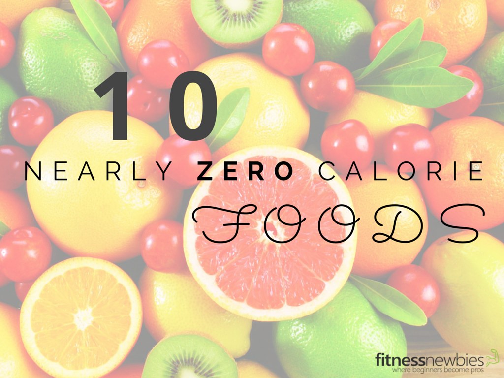 10 foods with nearly zero calories for Cuisine 0 calorie