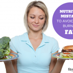 Nutrition Mistakes to Avoid When Burning Fat